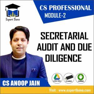 CS PROFESSIONAL MODULE 2 SECRETARIAL AUDIT AND DUE DILIGENCE BY CS ANOOP JAIN