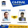 CA Final Direct Tax & SCMPE REGULAR BATCH BY CA Bhanwar Borana & CA Sankalp Kanstiya