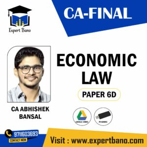 CA FINAL ECONOMIC LAW BY CA ABHISHEK BANSAL