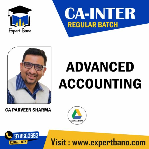 CA INTER ADVANCED ACCOUNTING BY CA PARVEEN SHARMA