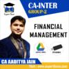 CA INTER GROUP 2 FINANCIAL MANAGEMENT BY CA AADITYA JAIN