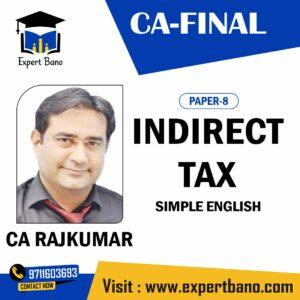 CA Final INDIRECT TAX BY CA RAJKUMAR SIR