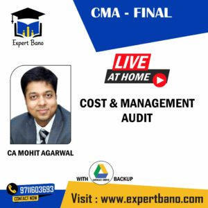 CMA FINALCOST & MANAGEMENT AUDIT CA MOHIT AGARWAL