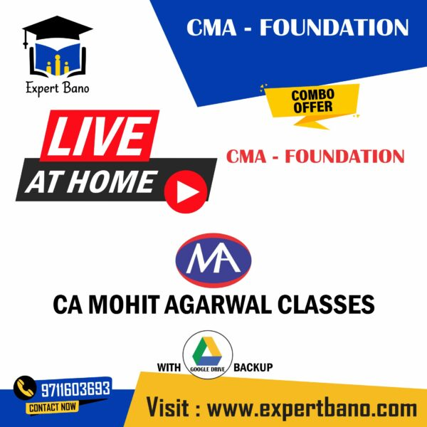 CMA FOUNDATION LIVE BATCH COMBO OFFER BY CA MOHIT AGARWAL