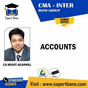 CMA INTER BOTH ACCOUNTS BY CA MOHIT AGARWAL