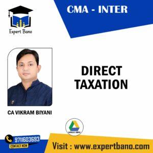 CMA INTER DIRECT TAXATION BY CA VIKRAM BIYANI