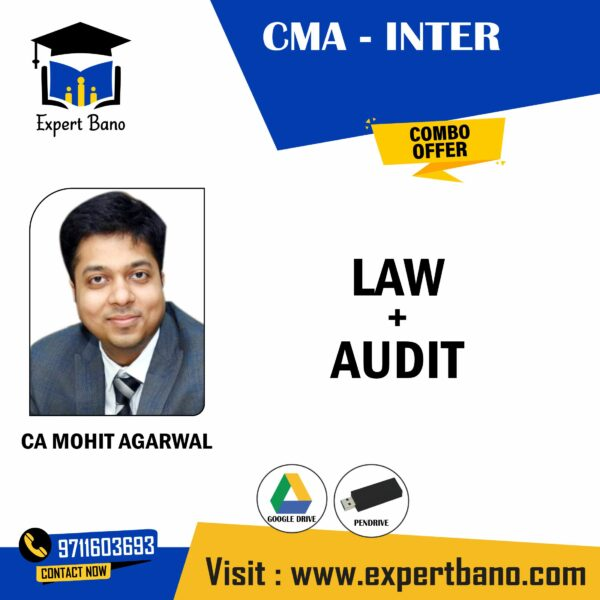 CMA INTER LAW+ AUDIT BY CA MOHIT AGARWAL
