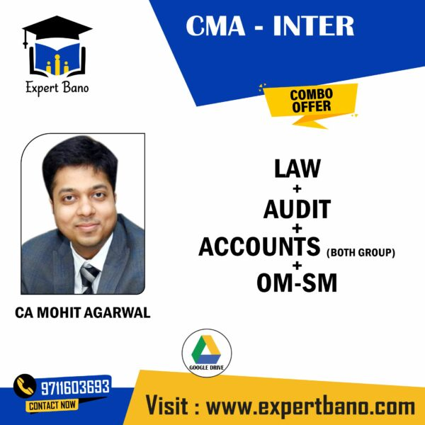 CMA INTER LAW+AUDIT+ ACCOUNTS+ OM- SM COMBO BY CA MOHIT AGARWAL