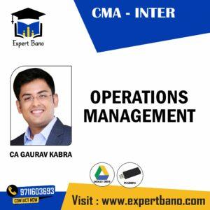 CMA INTER OPERATING MANAGEMNET BY CA GAURAV KABRA