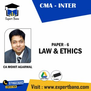 CMA INTER PAPER 6 LAW & ETHICS BY CA MOHIT AGARWAL