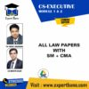 CS EXE ALL LAW PAPERS+SM+CMA BY CA MOHIT AGARWAL