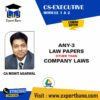 CS EXE ANY 3 LAW PAPERS EXCEPT CL BY CA MOHIT AGARWAL