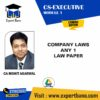 CS EXE CL + 1 LAW PAPER BY CA MOHIT AGARWAL