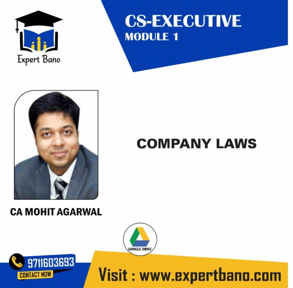 CS EXE COMPANY LAWS BY CA MOHIT AGARWAL
