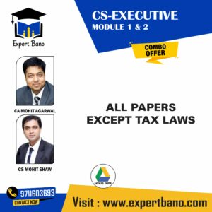CS EXE MOD 1 & 2 ALL PAPERS EXCEPT TAX