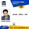 CS EXE SL+EBCL+SM BY CA MOHIT AGARWAL