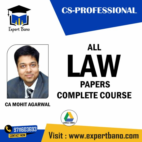 CS PROFESSIONAL ALL LAW PAPERS BY CA MOHIT AGARWAL