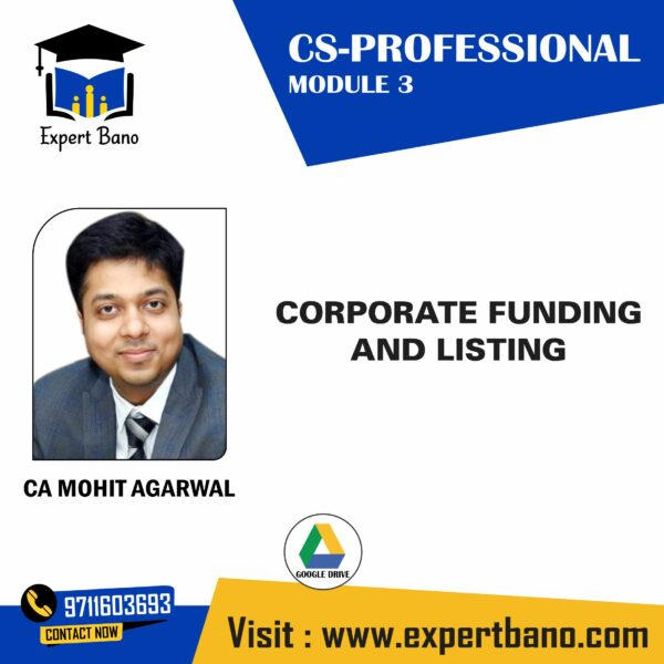 CS PROFESSIONAL CORPORATE FUNDING BY CA MOHIT AGARWAL