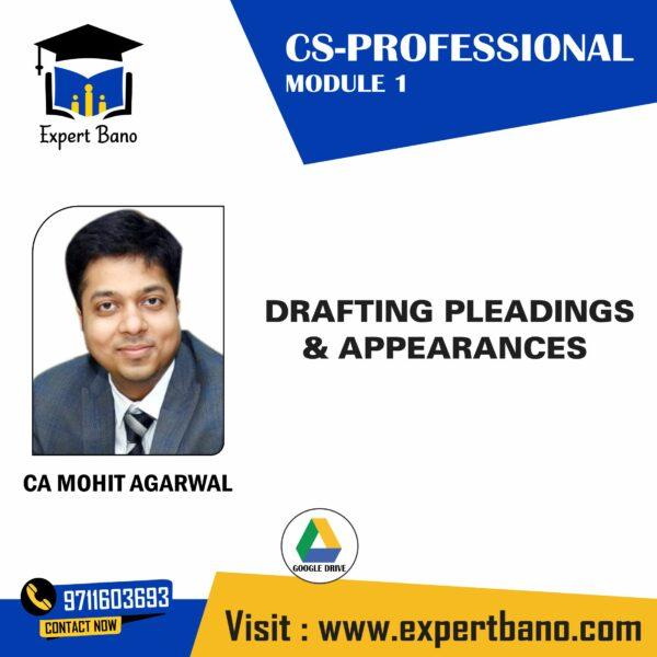 CS PROFESSIONAL DRAFTING BY CA MOHIT AGARWAL