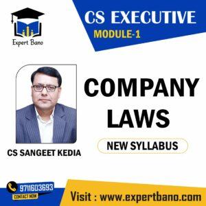 CS EXECUTIVE MODULE 1 COMPANY LAWS NEW SYLLABUS BY CS SANGEET KEDIA