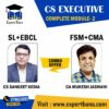 CS EXECUTIVE COMPLETE MODULE 2 , EBCL + SL BY CS SANGEET KEDIA , & FSM+CMA - BY CA MUKESH JASWANI