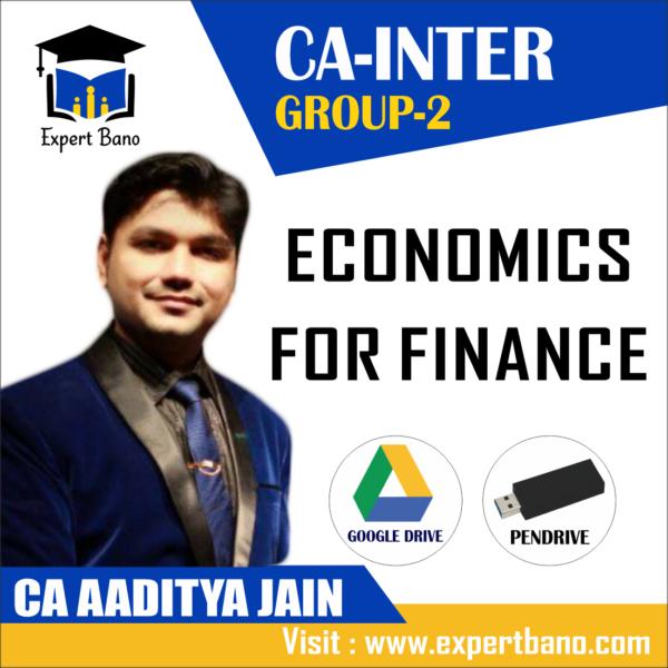 CA INTER GROUP 2 ECONOMICS FOR FINANCE ( ECO ) BY CA AADITYA JAIN