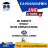 MOHIT AGARWAL CA FOUNDATION LIVE BATCH WITHOUT MATHS