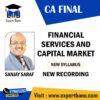 CA Final- Financial Services and Capital Market (New Syllabus) – Sanjay Saraf (New Recording)