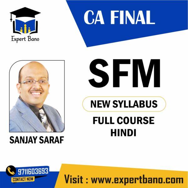 CA Final SFM (New Syllabus) – Full Course (HINDI) BY Sanjay Saraf