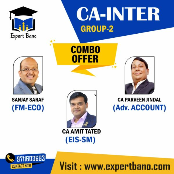 CA Inter (Group 2)- FM-ECO, Advanced Accounts & EIS-SM (COMBO) For May/Nov 21 & Onwards