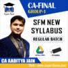 CA FINAL GROUP 1 SFM NEW SYLLABUS REGULAR BATCH BY CA AADITYA JAIN