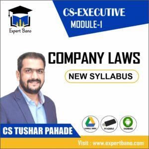 CS EXECUTIVE MODULE 1 COMPANY LAWS NEW SYLLABUS BY CS TUSHAR PAHADE