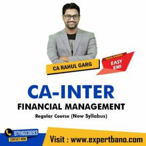 10 CA INTER FM REGULAR CA RAHUL GARG