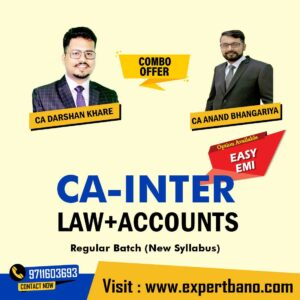 10 CA INTER LAW+ACCOUNTS COMBO BY CA DARSHAN KHARE & CA ANAND