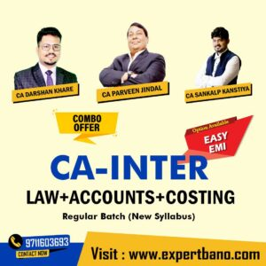 11 CA INTER LAW+ACCOUNTS+COSTING COMBO BY CA DARSHAN KHARE & CA PARVEEN JINDAL & CA SANKALP KANSHTYA
