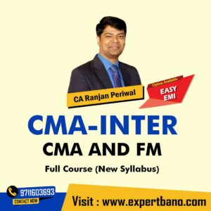 12 CMA Inter Cost & Management Accounting and FM By CA Ranjan Periwal