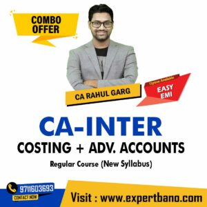20 CA INTER COSTING + ADV. ACCOUNTS REGULAR CA RAHUL GARG