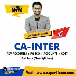 22 CA INTER ADV ACCOUNTS + FM ECO + ACCOUNTS + COST FAST TRACK CA RAHUL GARG