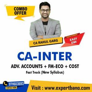 24 CA INTER ADV. ACCOUNTS + FM-ECO + COST FAST TRACK CA RAHUL GARG