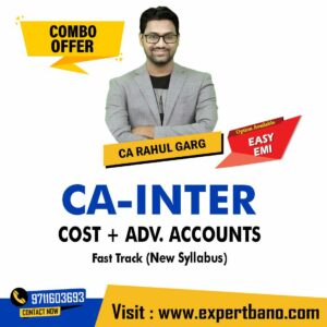 30 CA INTER COST + ADV. ACCOUNTS FAST TRACK CA RAHUL GARG
