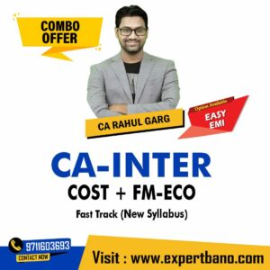 32 CA INTER COST + FM-ECO FAST TRACK CA RAHUL GARG