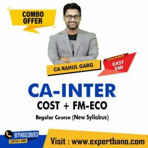 33 CA INTER COST + FM-ECO REGULAR CA RAHUL GARG