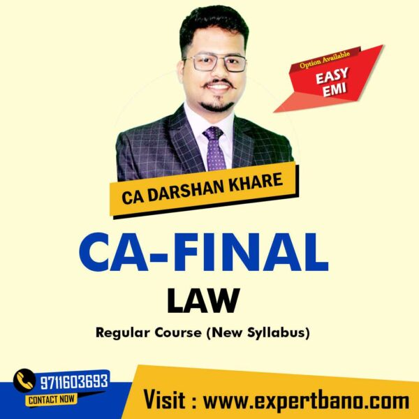 3CA FINAL LAW Regular Course By CA DARSHAN KHARE