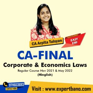 4 CA Final Corporate & Economic Laws (NEW COURSE) NOV 2021 MAY 2022 (HINGLISH) by CA Arpita Tulsyan