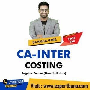 5 CA INTER COSTINGREGULAR CA RAHUL GARG