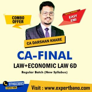 6 CA FINAL LAW+ECONOMIC LAW 6D COMBO Regular Course By CA DARSHAN KHARE