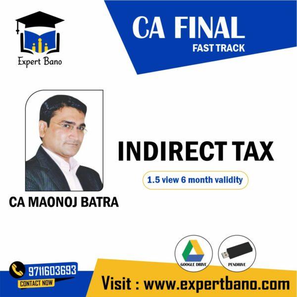 CA FINAL IDT FAST TRACK BY CA MANOJ BATRA