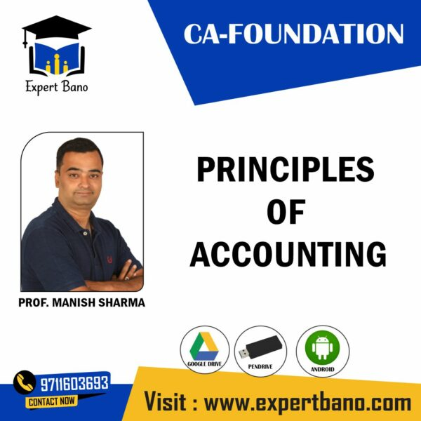 CA FOUNDATION EDUKUL PRINCIPAL OF ACCOUNTING CLASSES BY PROF MANISH SHARMA