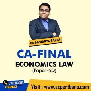 CA Final ECONOMICS LAW – by CA Sanidhya Saraf