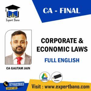 CA GUATAM JAIN CA- FINAL CORPORATE & ECONOMIC LAWS